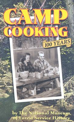 Camp Cooking By National Museum Of Forest Service History